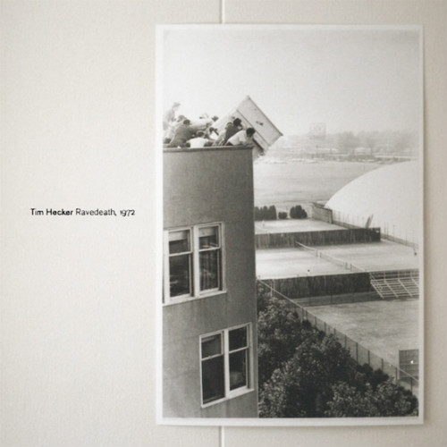 22 Tim Hecker Ravedeath 1972