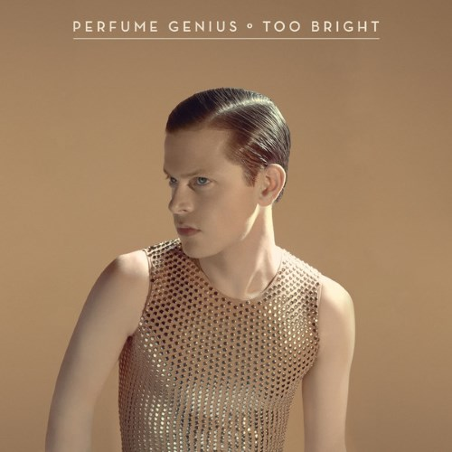 23 Perfume Genius Too Bright