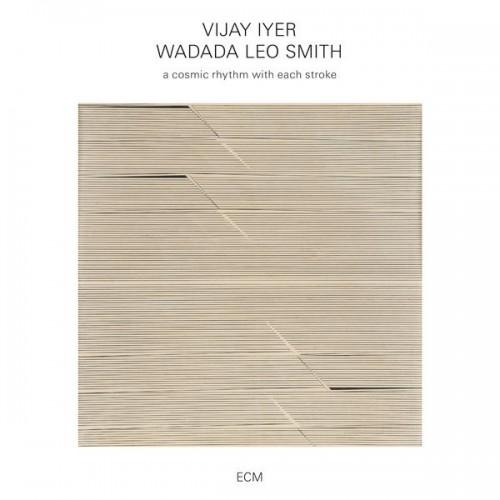 Vijay Iyler Wadada Leo Smith A Cosmic Rhythm With Each Stroke